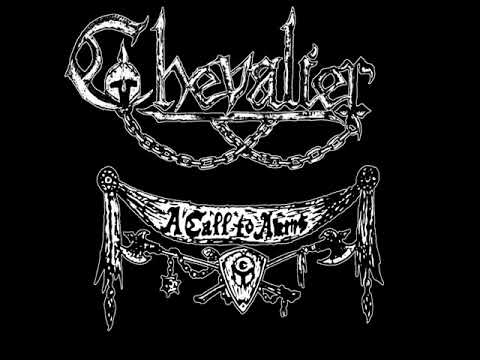 """Chevalier """"A Call To Arms"""""""
