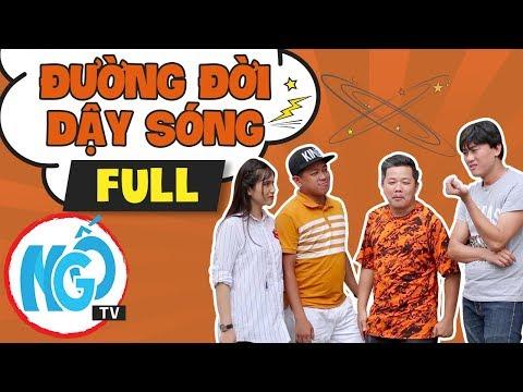 Đường Đời Dậy Sóng - Tập FULL | Ngố TV - Phim Hài Tết Cực Hay 2018