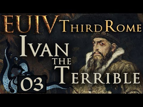 Crusade Against The Hordes - Let's Play EU IV: Third Rome as Ivan the Terrible - #03 (Very Hard)