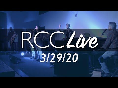 RCC Live 3-29-20