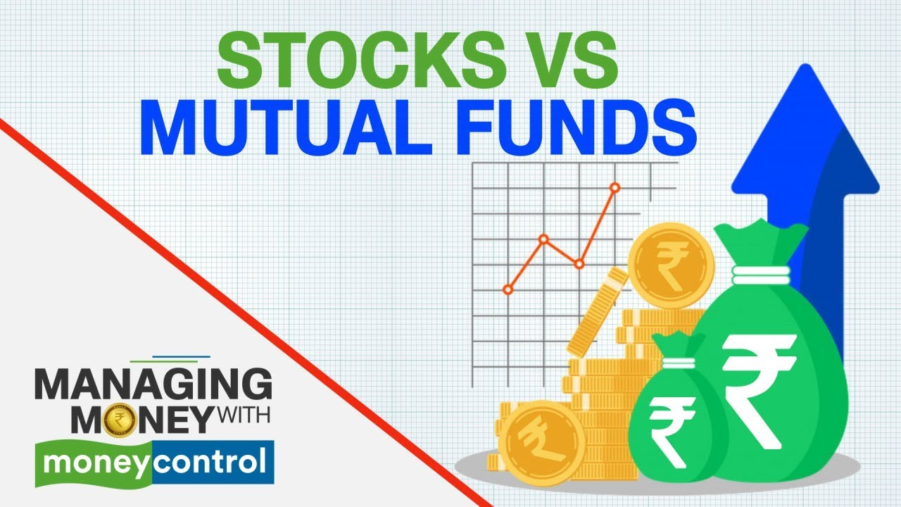 Managing Money With Moneycontrol Where Should You Invest Stocks Or Mf Youtube