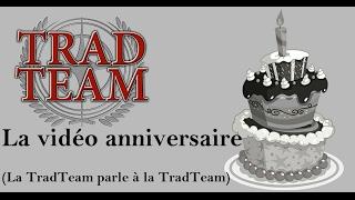 TradTeam - La vidéo du 1er anniversaire