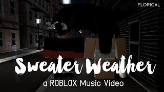 Sweater Weather ~ ROBLOX Music Video