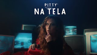 Pitty - Na Tela (Videoclipe Oficial)