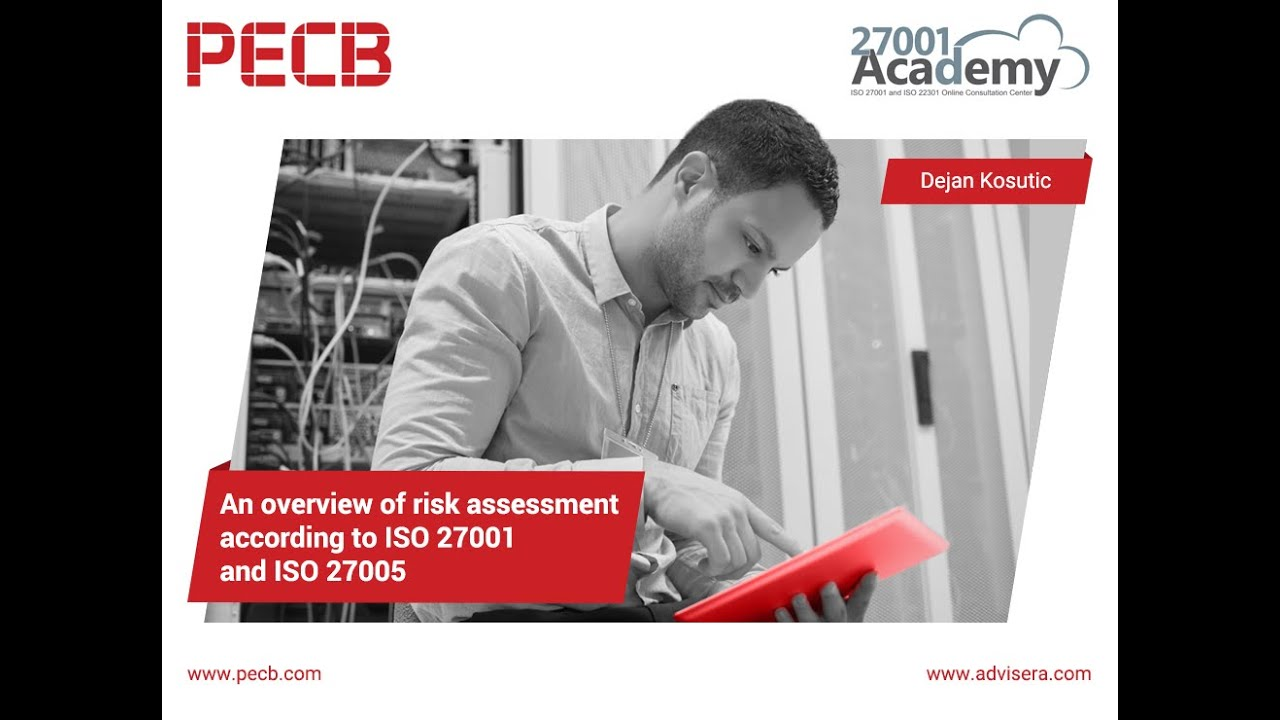 An Overview Of Risk Assessment According To Iso 27001 And Iso