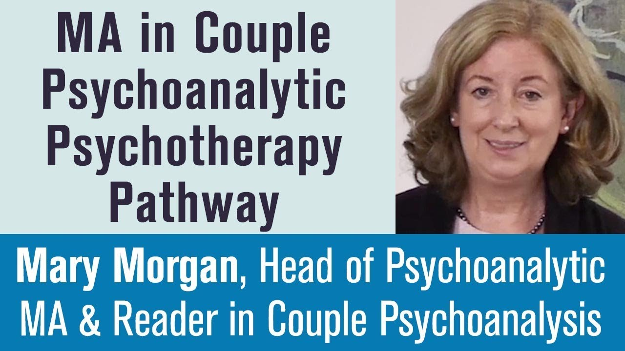 Mary Morgan, Head of Course, MA in Couple Psychoanalytic Psychotherapy [Online Open Evening]