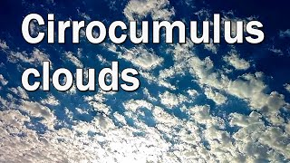 Cirrocumulus clouds in the sky during time lapse compilation