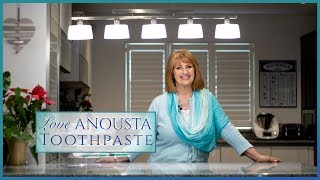 Love Anousta - What goes into toothpaste may surprise you!