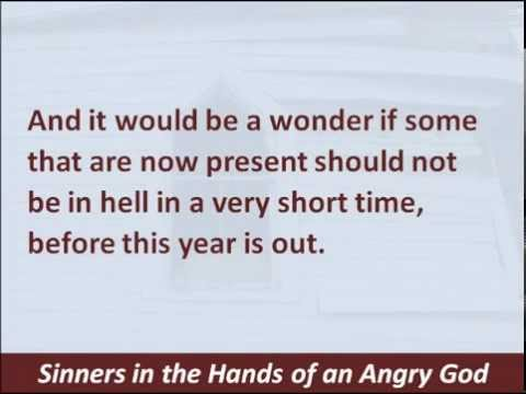 Sinners In The Hands Of An Angry God Hear And Read The Sermon Jonathan Edwards 1741