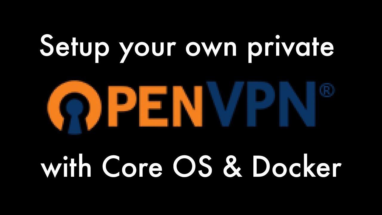 How To Run OpenVPN in a Docker Container on Ubuntu