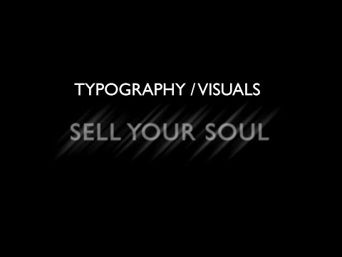 Sell Your Soul   Barely Alive - Kinetic Typography/Visuals
