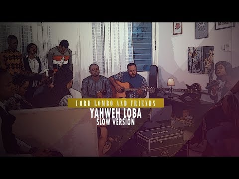 Lord Lombo - ''YAHWEH LOBA Slow Version'' (Lord Lombo & friends Vol.1)