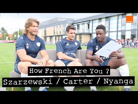 How French Are You ? : Dan Carter