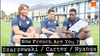 DAN CARTER - How French Are You ? - Test de Frenchness pour Dan