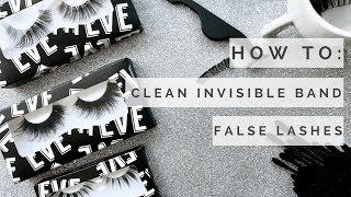 How To: Clean Your Invisible Band False Lashes