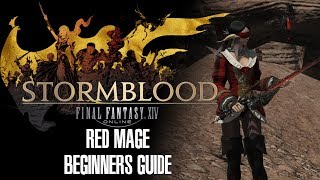 Red Mage Beginers guide FF XIV Stormblood