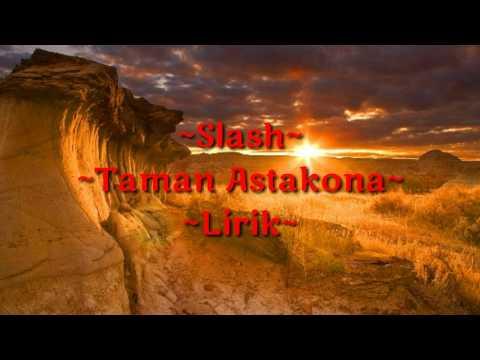 Slash - Taman Astakona