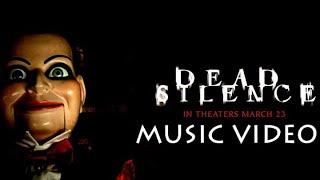 Dead Silence (2007) Music Video