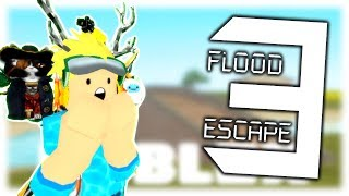 *OFFICIAL* FLOOD ESCAPE 3 IS HERE!! (NOT FAKE) | Roblox