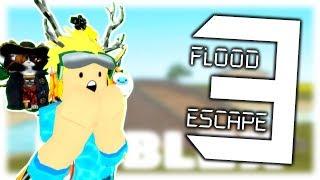 * OFICIAL * FLOOD ESCAPE 3 ESTÁ AQUI! (NÃO FAKE) | Roblox