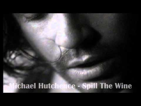 Michael Hutchence ♥ Spill The Wine