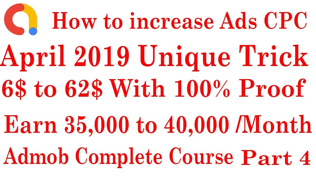 how to increase cpc in admob 2019 || how to increase adsense cpc 2019