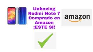 Unboxing Redmi Note 7 comprado en Amazon | ESTE SÍ