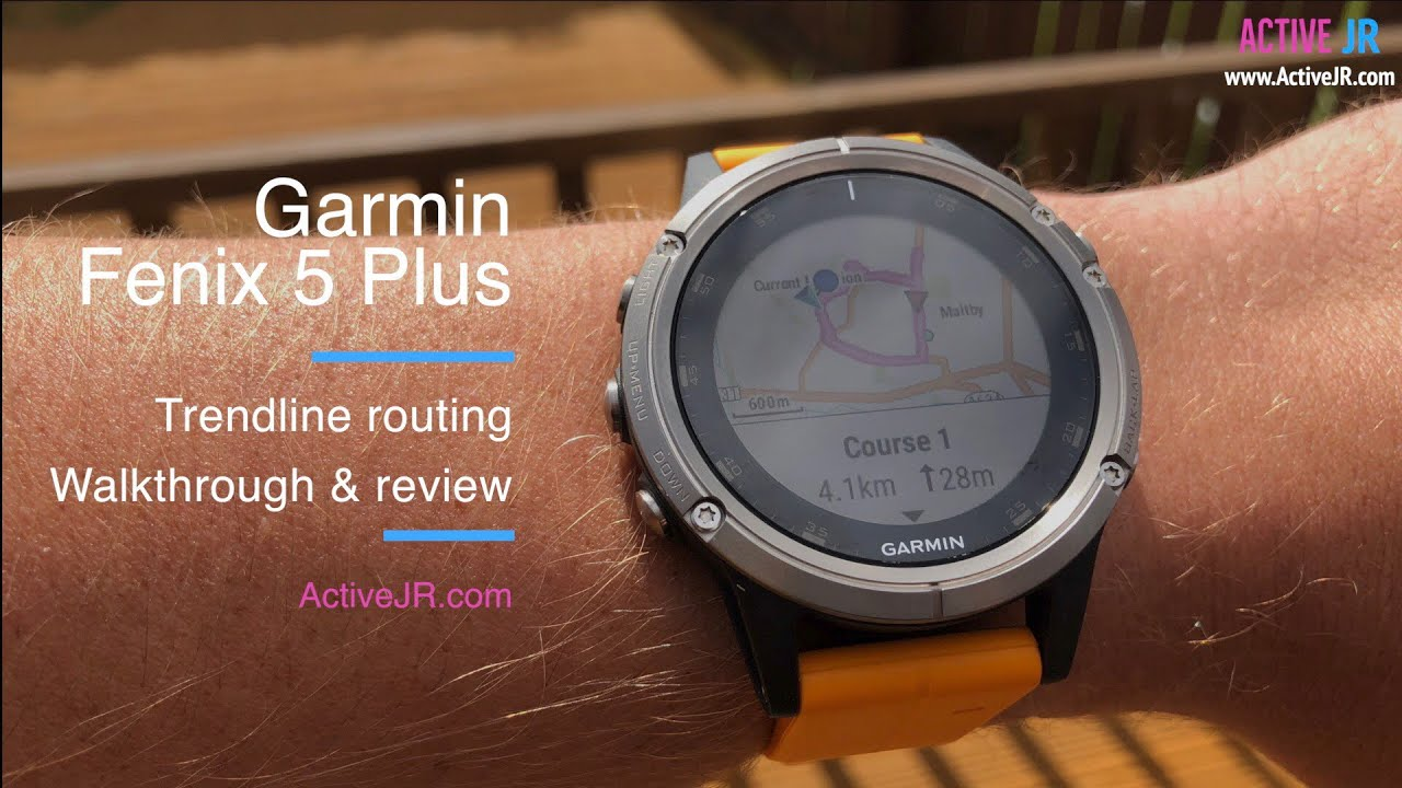 Garmin Fenix 5 Plus Trendline routing walkthrough & review
