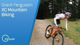 Cycling Champion Grant Ferguson Takes Us Cross-Country Mountain Biking | inCycle