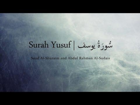 Surah Yusuf - سورة يوسف | English and Arabic Translation | Shuraim and Sudais