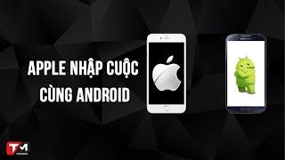 Khi Apple bắt đầu cuộc chiến thông số, Android sẽ toang?