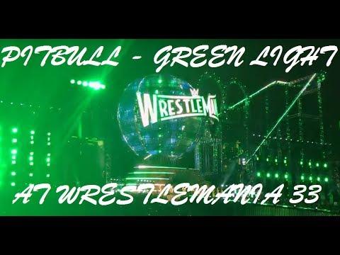 WRESTLEMANIA 33 Pitbull, Flo Rida & LunchMoney Lewis - Greenlight LIVE