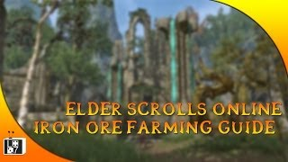 Farming Iron Ore Guide - Elder Scrolls Online