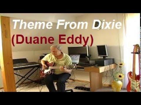 Theme From Dixie (Duane Eddy)