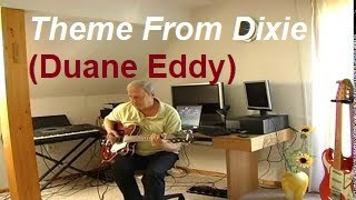 Theme From Dixie (Duane Eddy)