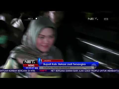 Bupati Kabupaten Bekasi Menjadi Tersangka Atas Kasus Suap Proyek Meikarta- NET 5 Mp3