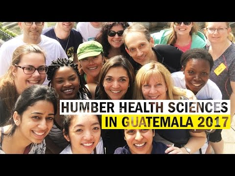 Humber Health Sciences in Guatemala 2017