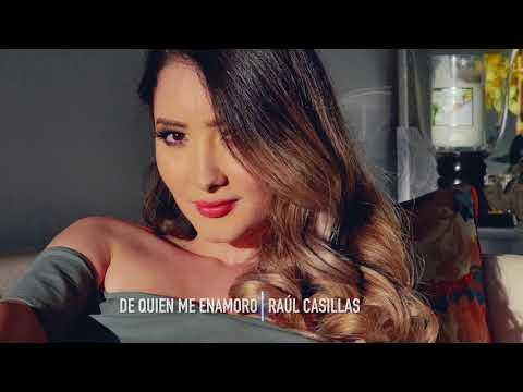 Raul Casillas  De Quien Me Enamoro Preview