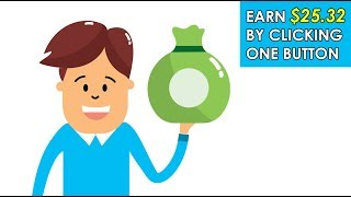 Earn $25.32 Just Clicking One Button (Easy Way To Make Money Online)