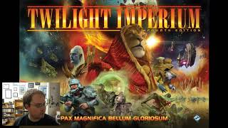 Thoughts - Twilight Imperium 4th Edition