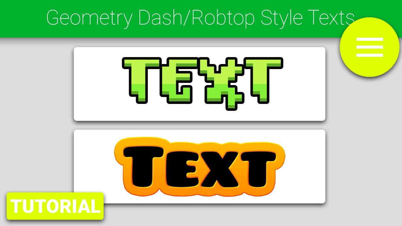 Photoshop tutorial geometry dash robtop style text youtube