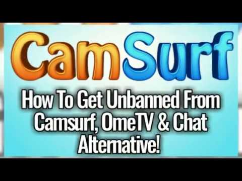 How To Get Unbanned From Camsurf, OmeTV & Chat Alternative (May 2018) (READ  DESCRIPTION)