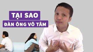 VÔ TÂM - Tại sao người đàn ông vô tâm và cách chữa