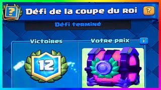 Clash Royale - ENORME COUPE DU ROI 12 Victoires + Pack Opening un Coffre de FOLIE ?