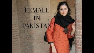 My Pakistan Experience as a Female