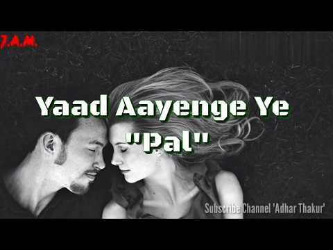 Pyaar k Pal (K.K.) With Lyrics