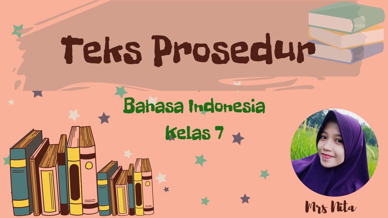 """materi pembelajaran """"teks prosedur"""" bahasa indonesia smp"""
