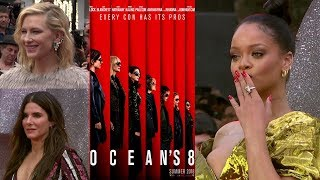 Oceans 8 Premiere Interviews - Sandra Bullock, Rihanna, Cate Blanchett