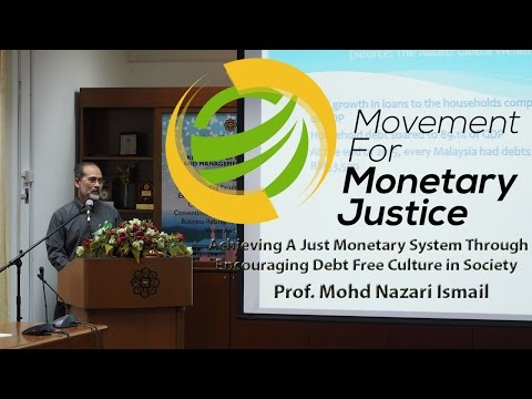 Achieving a Just Monetary System Through Encouraging Debt Free Culture in Society