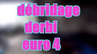 TUTO/ Débrider une derbi euro 4